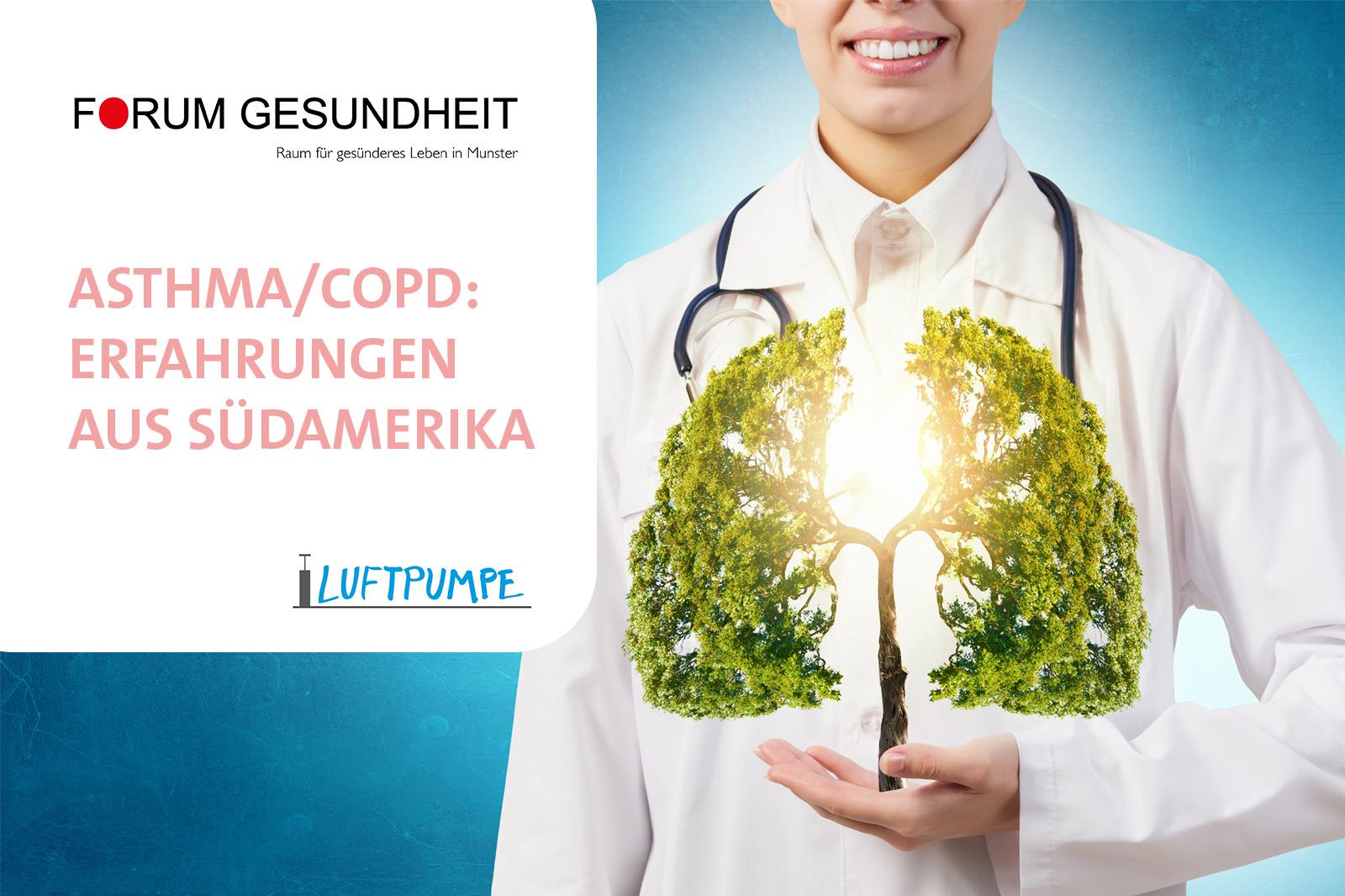 COPD/Asthma: Erfahrungen aus Südamerika
